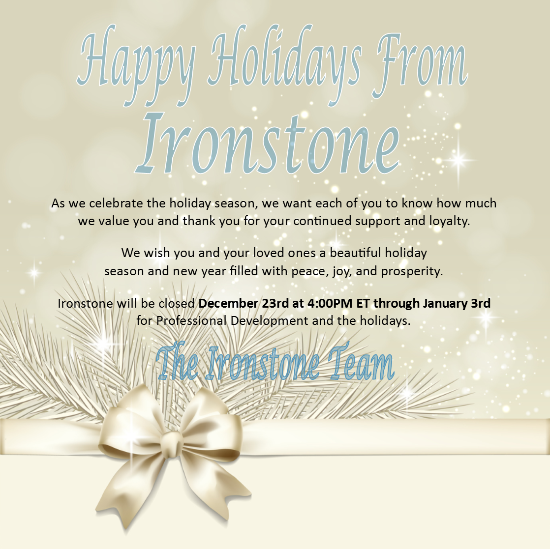 Happy Holidays From Ironstone